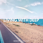 DJ DOUGMIX – LIVING WITH DEEP #03 [MIXTAPE]