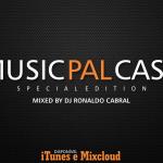 Dj Ronaldo Cabral – Music PAL Cast #07