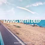 DJ DOUGMIX – LIVING WITH DEEP #03 [MIXTAPE]